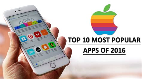 top 10 best android apps top 10 most downloaded android apps in 2015 apple unveils the top 10 most popular apps of 2016