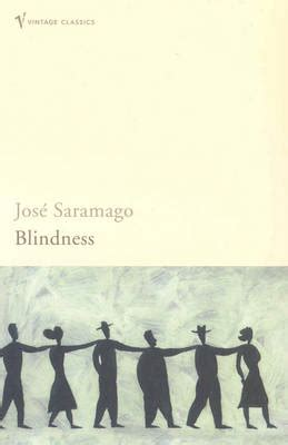 blindness jose saramago jos 233 saramago blindness asylum