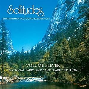 Solitudes, Vol. 11: National Parks and Sanctuaries Edition ...