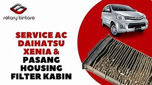 Ac Mobil - Service Ac Dan Pasang Housing Filter Kabin Daihatsu Xenia  Serviceacmobil
