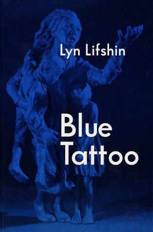 blue tattoo poems   holocaust  lyn lisshin  note   lyn lifshin reviews