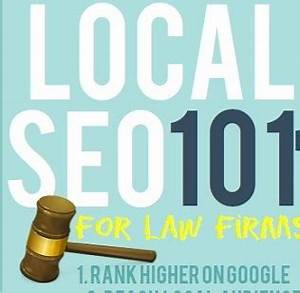 Local SEO 101 For Law Firms - Lawyernomics