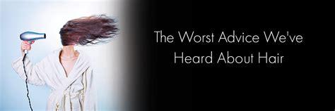 The Worst Advice We've Heard About Hair