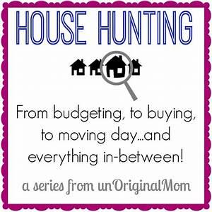 House Hunting Tips: On the hunt! - unOriginal Mom