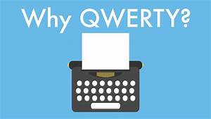 Why Qwerty