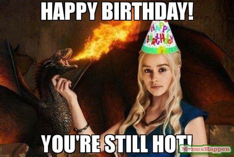 Sexy Happy Birthday Meme - happy birthday meme sexy 28 images happy birthday mary images wishes cake images memes