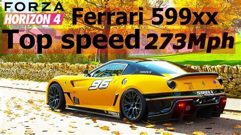 Tunes news forza horizon forza motorsport forza pc. FORZA HORIZON 4 : 273+ MPH Ferrari 599XX My Crazy tune !! - YouTube