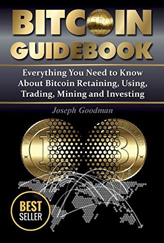 According to a crypto trader, bitmex's order book is currently stacked to the brim with bids. Bitcoin Guidebook Everything You Need to Know About Bitcoin Saving Using Mining Trading and ...