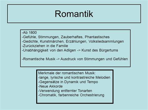 Merkmale Romantik Musik Merkmale Der Epoche Romantik 2019 01 23
