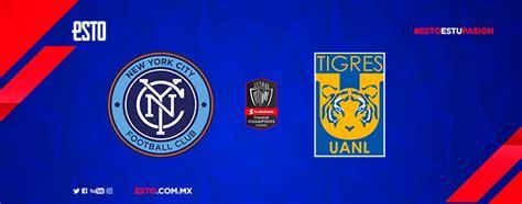 New York City vs Tigres: Horario, fecha y transmisión ...