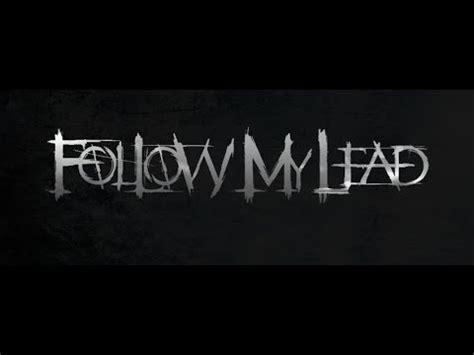 Follow My Lead  Xiii  Lyrics Youtube