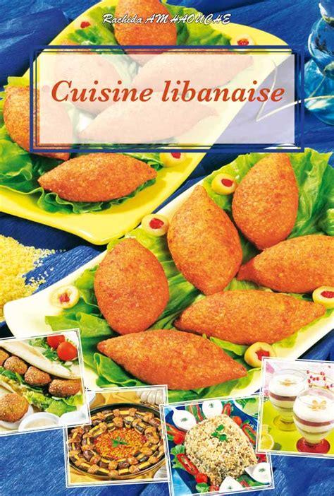 livre cuisine libanaise toute la cuisine marocaine livres compagnie