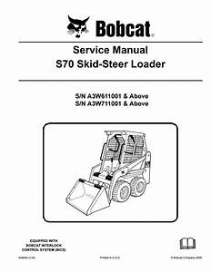 Bobcat S70 Skid Steer Loader Service Repair Manual Sn