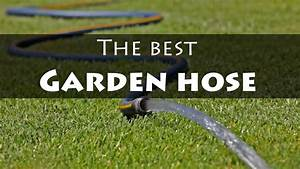 The best garden hose buying guide for 2018 forgardening for The best garden hose