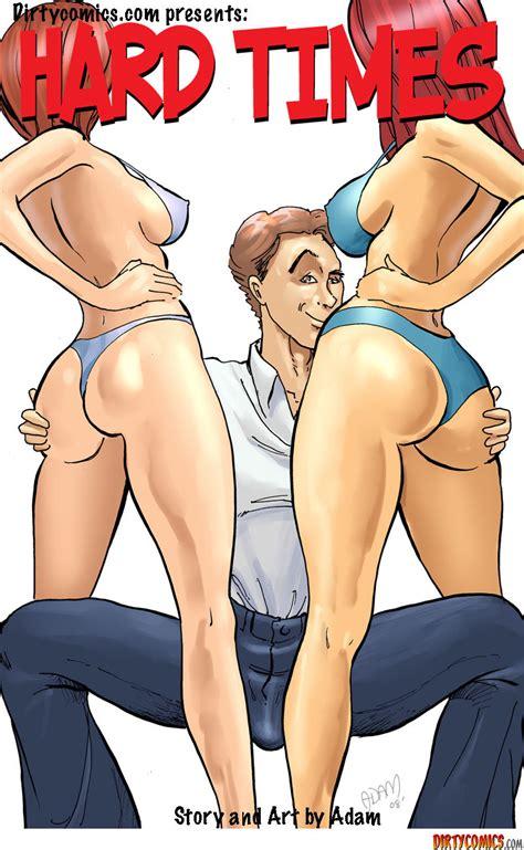 Hard Times Dirty Comics • Porn Comics One