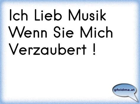 Ich Lieb Musik Wenn Sie Mich Verzaubert !