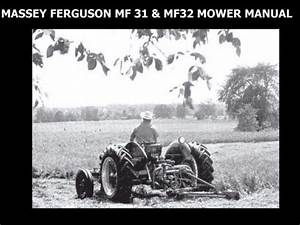 Find Massey Ferguson Mf 31 32 Mower Manuals 75pg For Mf31 Mf32 Service  U0026 Maintenance Motorcycle