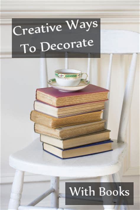 cheap books for decoration creative ways to decorate with books 1