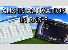 How to enable AUXIN in Audi RNSE A3 A4 A6 TT R8 Exeo