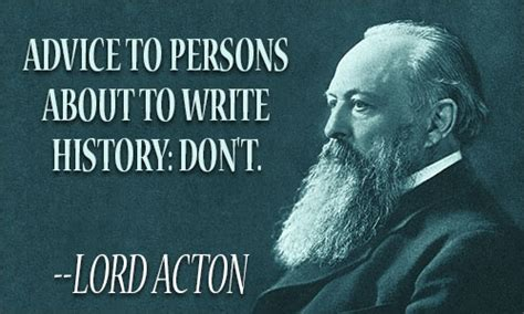 lord acton quotes image quotes  relatablycom