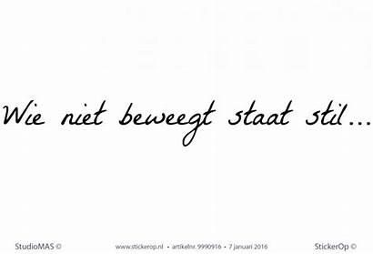 Quote Tekst Muursticker Ontworpen Zelf Rianne Riannes