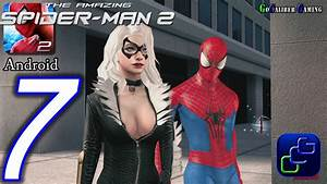 The Amazing Spider Man 2 Android Walkthrough - Part 7 ...