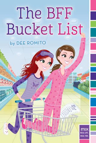 bff bucket list  dee romito