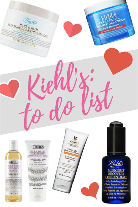 my kiehl s to do list
