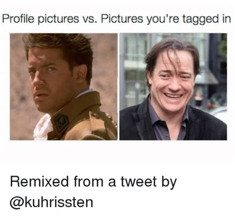 Profile Picture Memes - profile pictures vs pictures you re tagged in remixed from a tweet by pictures meme on sizzle