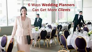 6 Ways Wedding Planners Can Get More Clients Dot Com Women
