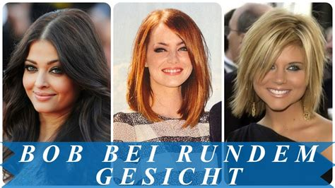 coole bob frisuren fuer runde gesichter youtube