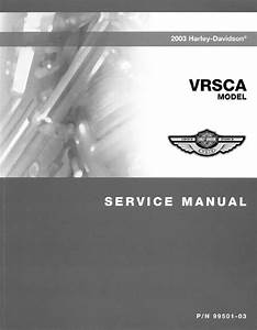 Download Harley Davidson Vrsca 2003 Service Manual Pdf