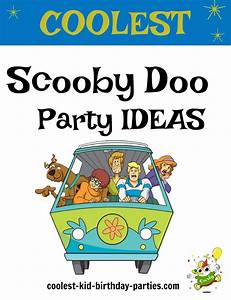 Coolest Scooby Doo Birthday Party Ideas