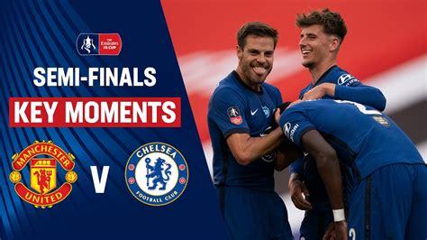 Manchester United vs Chelsea   Key Moments   Semi-Finals ...