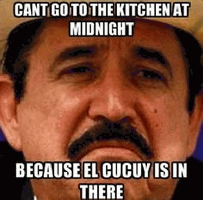 El Meme - cant go to the kitchen at midnight because el cucuy is in