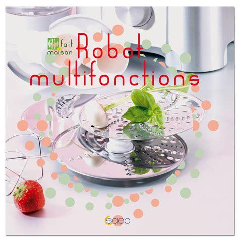 cuisine multifonction livre cuisine livre cuisine sur enperdresonlapin