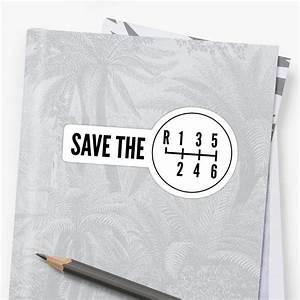 U0026quot Save The Manual Transmissions  Stick Shift  U0026quot  Sticker By