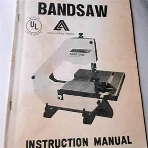 Vintage Alltrade Inc 12 Inch Bandsaw Instruction Manual