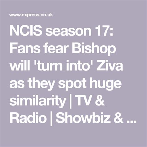 NCIS season 17: Fans fear Bishop will 'turn into' Ziva as ...