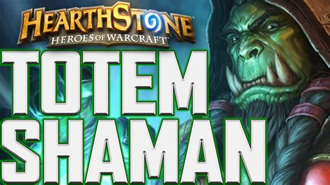 Hearthstone  Totem Shaman Deck Guide May 2016! Youtube