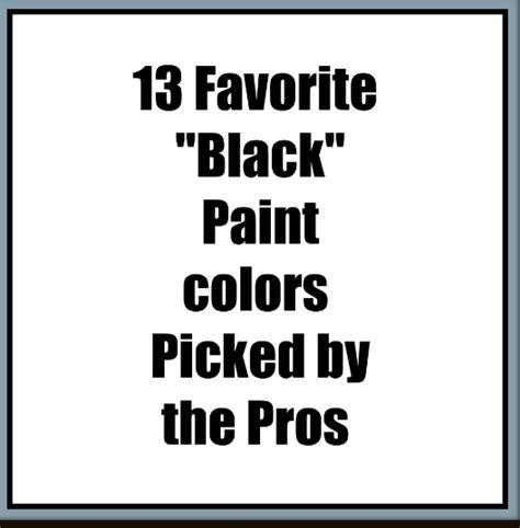 lisa mende design trade secrets best quot black quot paint