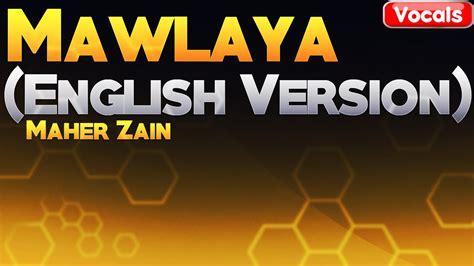 Mawlaya (english Version)