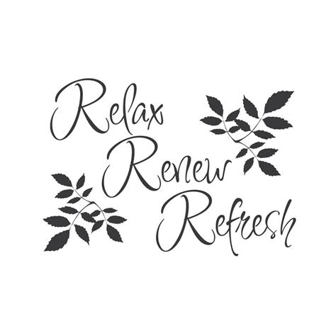 Bathroom Relaxation Quotes by Relax Renew Refresh Tag Someone You Would Like To Go On