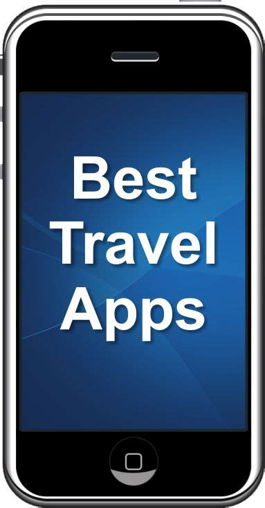 travel apps for iphone ten travel apps for iphone to make your tour easy and