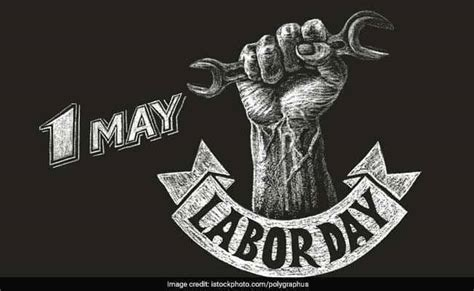 Labour Day Or May Day Is Dedicated To Workers. Know About