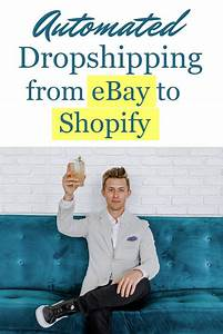 Want To Source Products From Ebay To Your Dropshipping