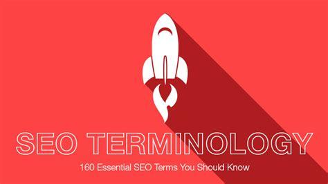 seo terms 160 essential seo terms you should
