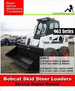 Bobcat 963 Skid Steer Loader Service Repair Manual 2