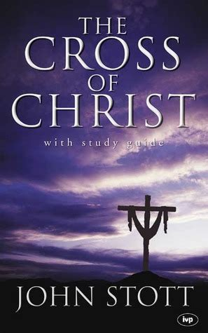 cross  christ  john rw stott