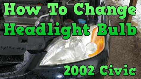 2002 Honda Civic  How To Change Headlight Bulb  Youtube